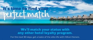Hilton Honors offering Gold and Diamond status matches from any other hotel program
