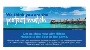 Hilton Honors offering Gold status matches from any other hotel program