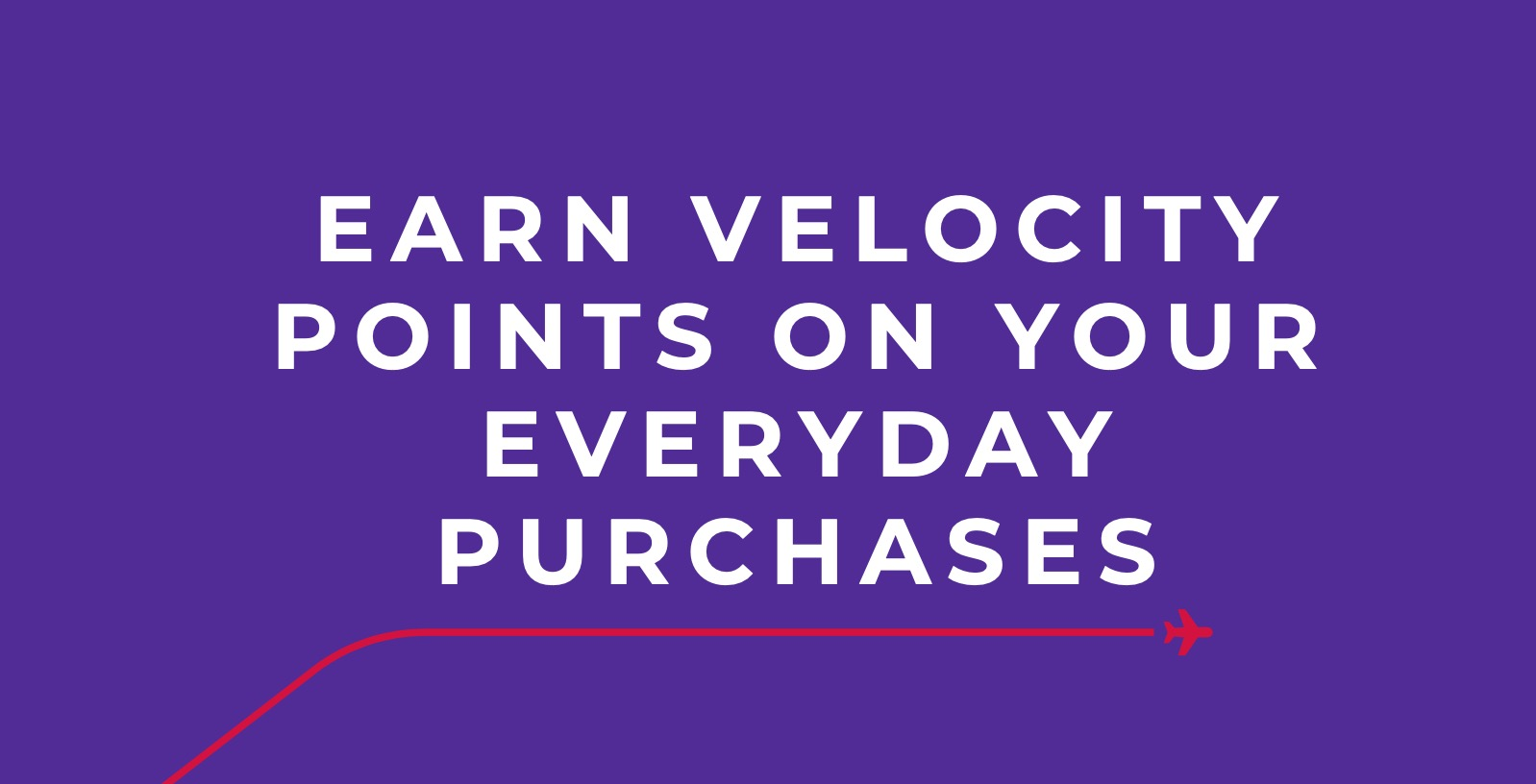 Earning Velocity points on everyday purchases
