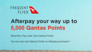 This week: earn up to 5,000 Qantas Points with AfterPay