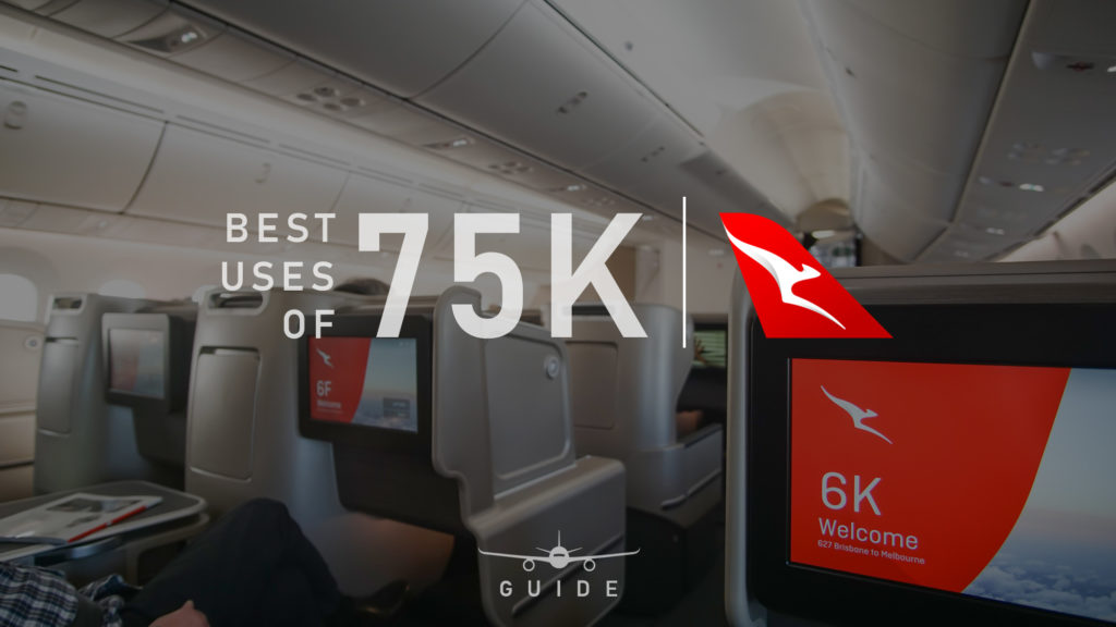 Here are our best suggestions to use 75,000 Qantas Points.