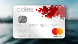 Coles No Annual Fee Mastercard – $150 off a Coles Supermarket shop and 0% p.a. on Balance Transfers for 12 months